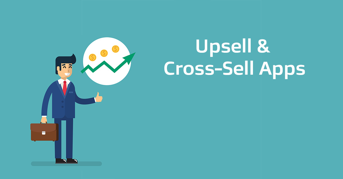 The Top 10 Upsell Shopify Apps And Cross Sell Apps